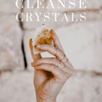 How to Cleanse Crystals – Simple Ways